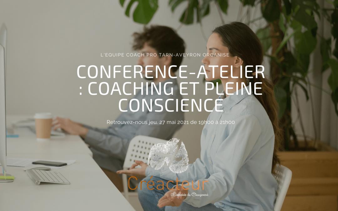 CONFERENCE-ATELIER : COACHING et PLEINE CONSCIENCE