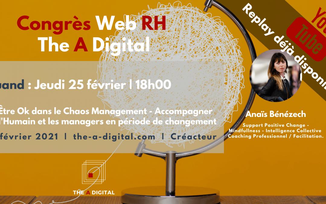 Replay 🎬 Être Ok dans le Chaos #Management 🤝 Accompagner le #changement #RessourcesHumaines #RH