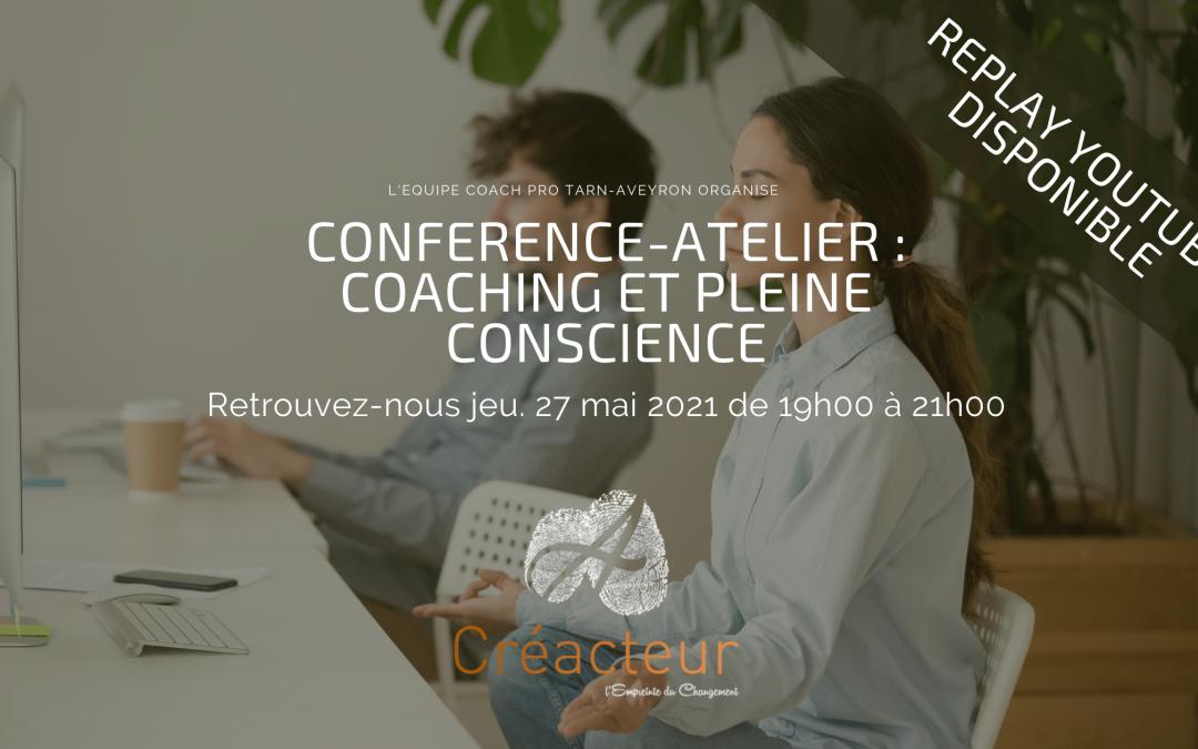 Replay 🎬 Conférence Atelier Coaching & Pleine Conscience 🧘♀️